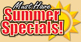 Must Have Summer Specials